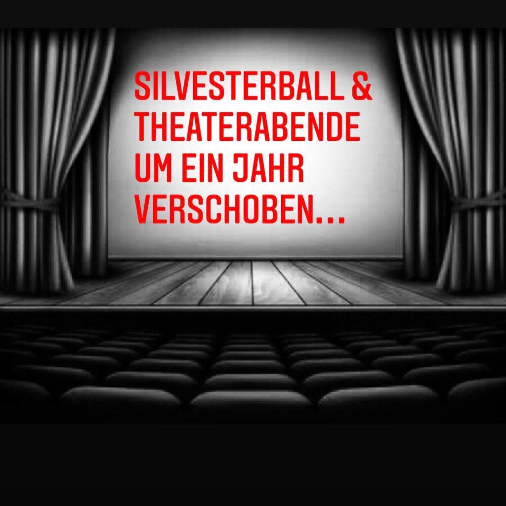 Silvesterball / Theaterabende um ein weiteres Jahr verschoben